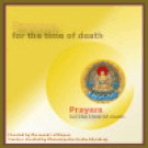 Prayers for the Time of Death - 1 CD